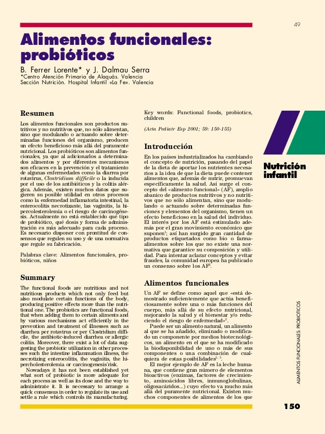 49Alimentos funcionales:probióticosB. Ferrer Lorente* y J. Dalmau Serra*Centro Atención Primaria de Alaquás. ValenciaSecci...