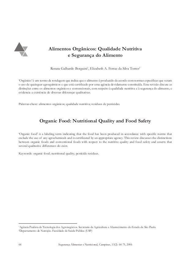 Segurança Alimentar e Nutricional, Campinas, 13(2): 64-75, 2006 Alimentos orgânicos: qualidade nutritiva e segurança do al...