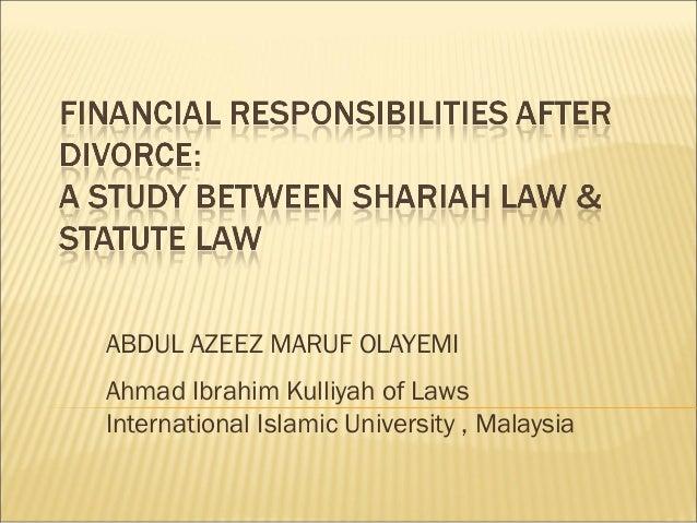 ABDUL AZEEZ MARUF OLAYEMI Ahmad Ibrahim Kulliyah of Laws International Islamic University , Malaysia
