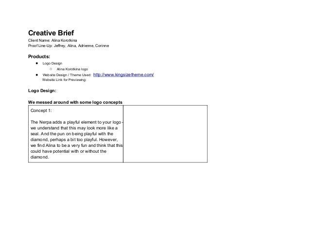 CreativeBrief ClientName:AlinaKorotkina ProofLineUp:Jeffrey,Alina,Adrienne,Corinne  Products: ● LogoDesign...