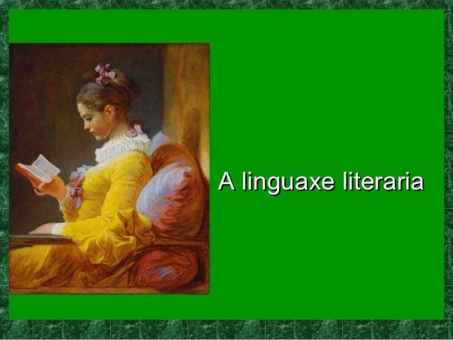 A linguaxe literaria