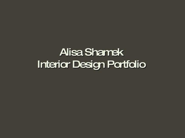 Alisa Shamek Interior Design Portfolio