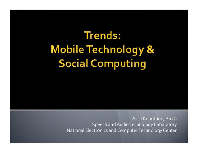 Alisa	   Kongthon,	   Ph.D.	    Speech	   and	   Audio	   Technology	   Laboratory	    National	   Electronics	   and	   C...