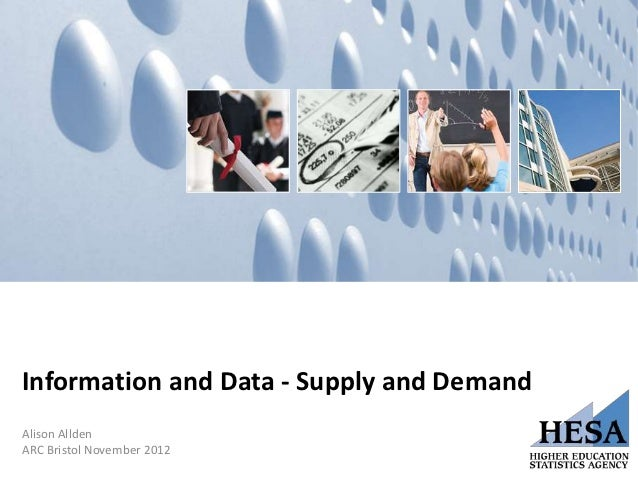 """""""Information and Data – Supply and Demand"""" - Alison Allden, Chief Executive HESA"""