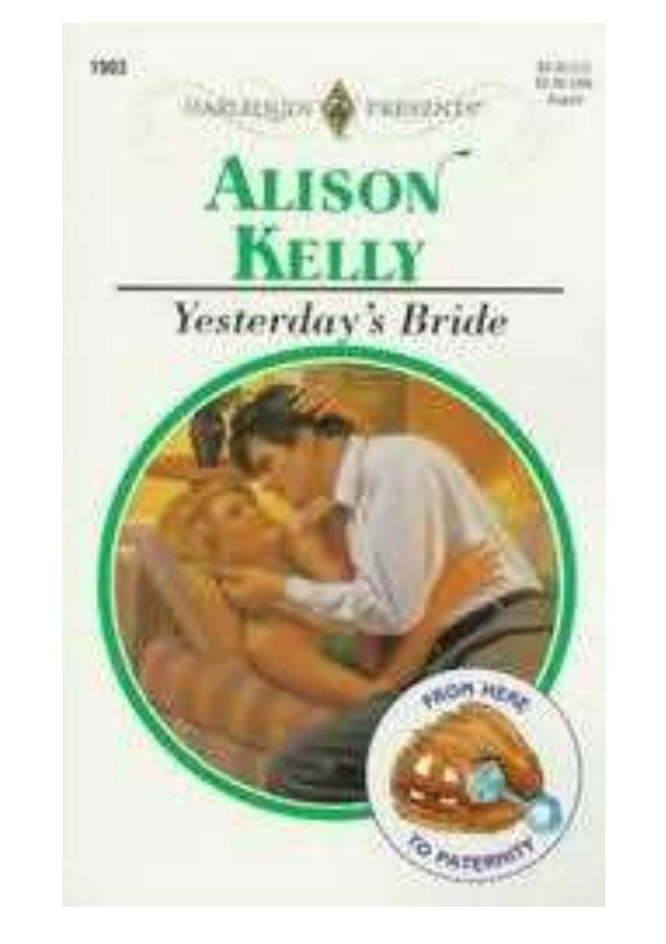 YESTERDAYS BRIDE     Alison Kelly