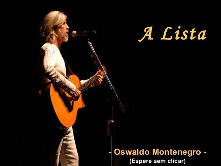A lista Osvaldo Montenegro