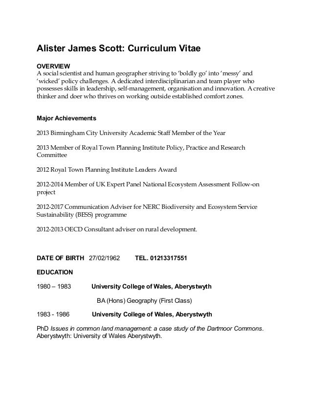 Alister James Scott: Curriculum Vitae OVERVIEW A social scientist and human geographer striving to 'boldly go' into 'messy...