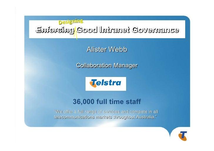 "Designing                Alister Webb           Collaboration Manager         36,000 full time staff""We offer a full range..."