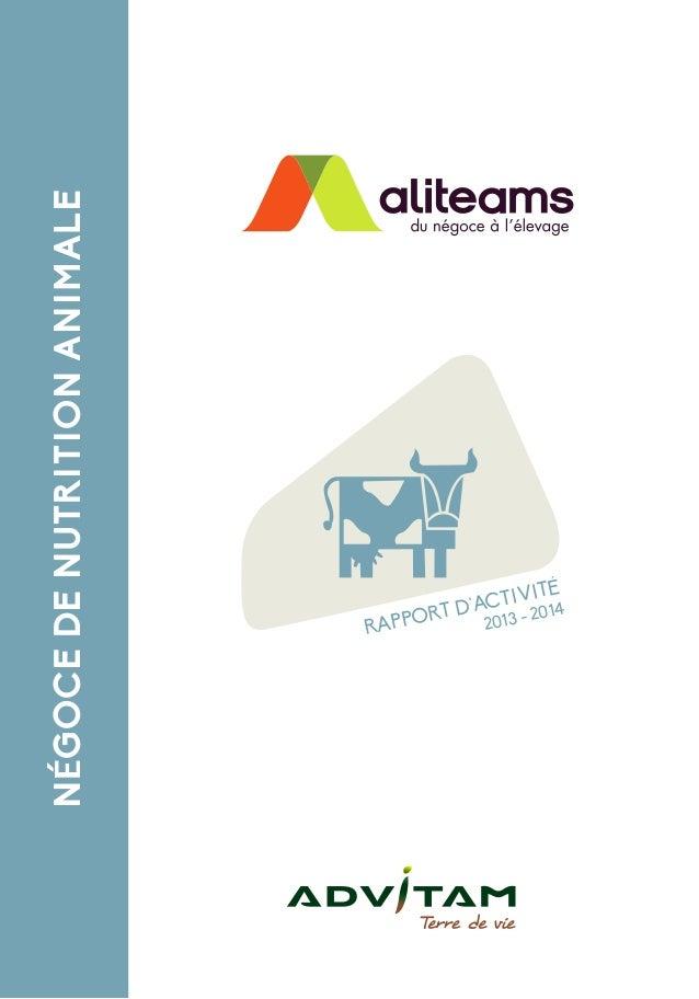 NÉGOCE DE NUTRITION ANIMALE  RAPPORT D'ACTIVI TÉ  2013 - 2014