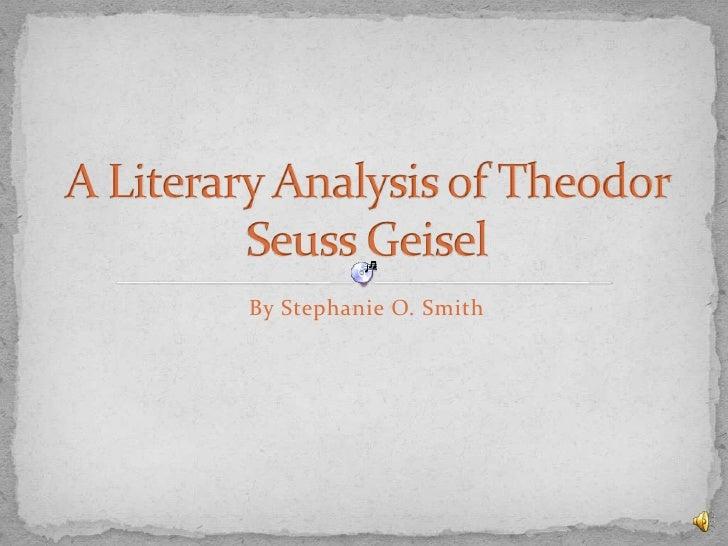 A Literary Analysis Of Theodor Seuss Geisel