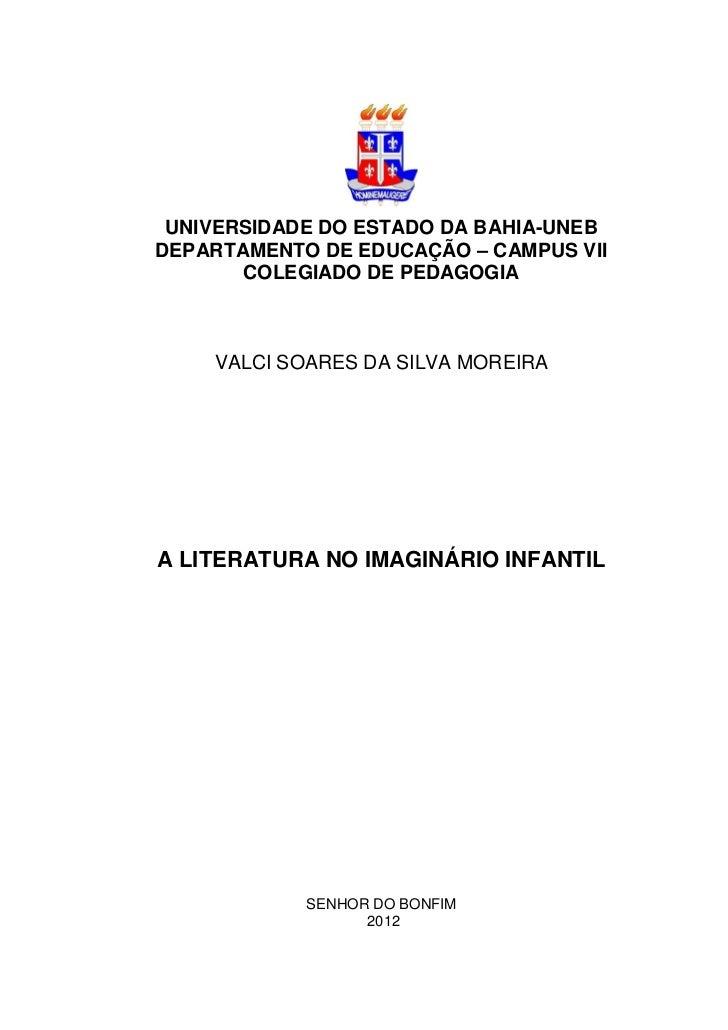 UNIVERSIDADE DO ESTADO DA BAHIA-UNEBDEPARTAMENTO DE EDUCAÇÃO – CAMPUS VII       COLEGIADO DE PEDAGOGIA    VALCI SOARES DA ...