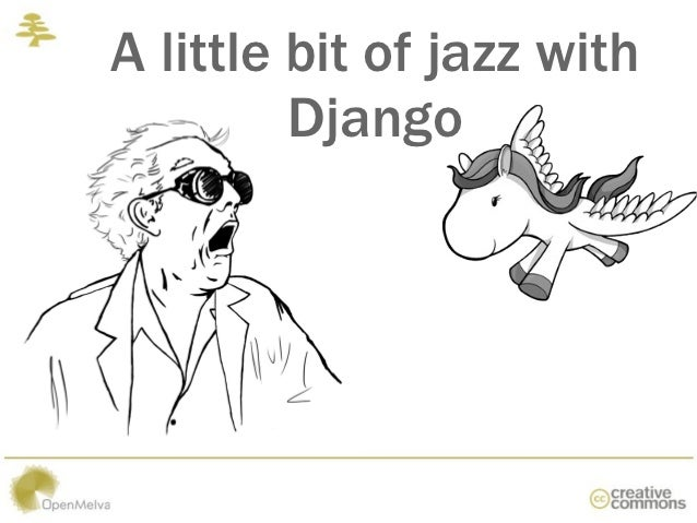 A little bit of jazz with Django