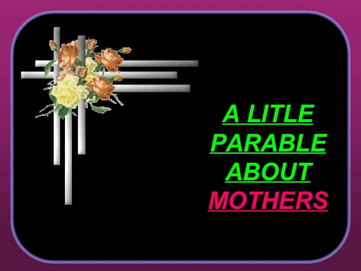 A little parable about mothers