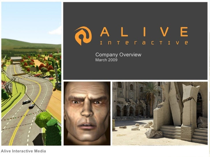 Alive Interactive Media Overview March 2009