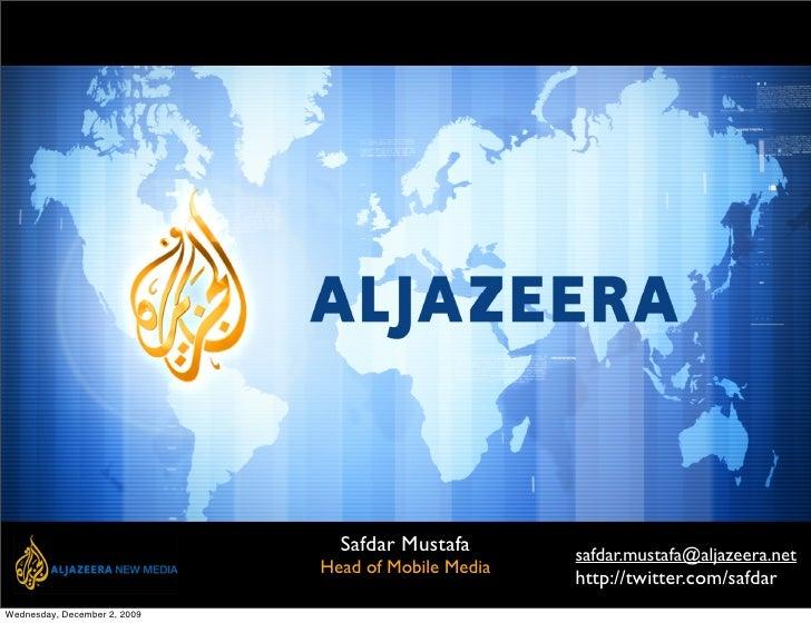 Al Jazeera Safdar Mustafa