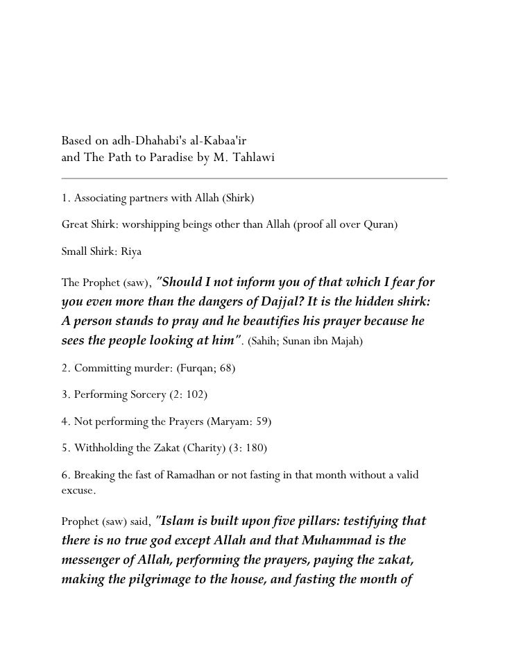 Based on adh-Dhahabi's al-Kabaa'ir and The Path to Paradise by M. Tahlawi  1. Associating partners with Allah (Shirk)  Gre...