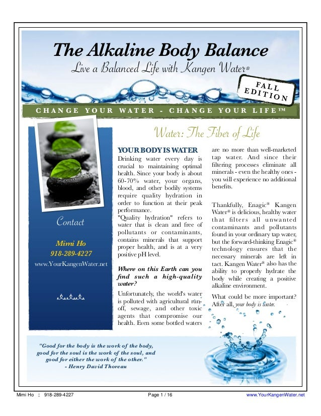 YOUR BODY IS WATER Drinking water every day is crucial to maintaining optimal health. Since your body is about 60-70% wate...