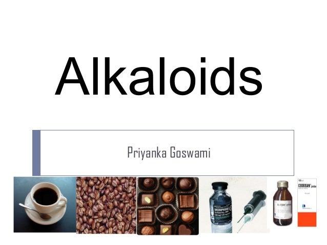 Alkaloids Priyanka Goswami