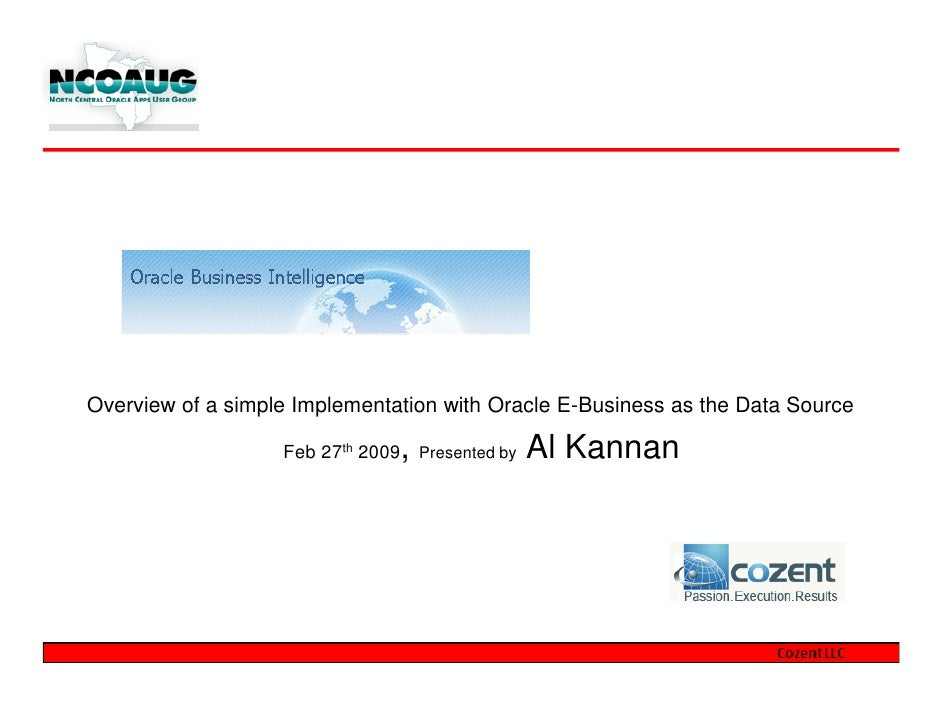 Overview of a simple Implementation with Oracle E-Business as the Data Source                                ,            ...