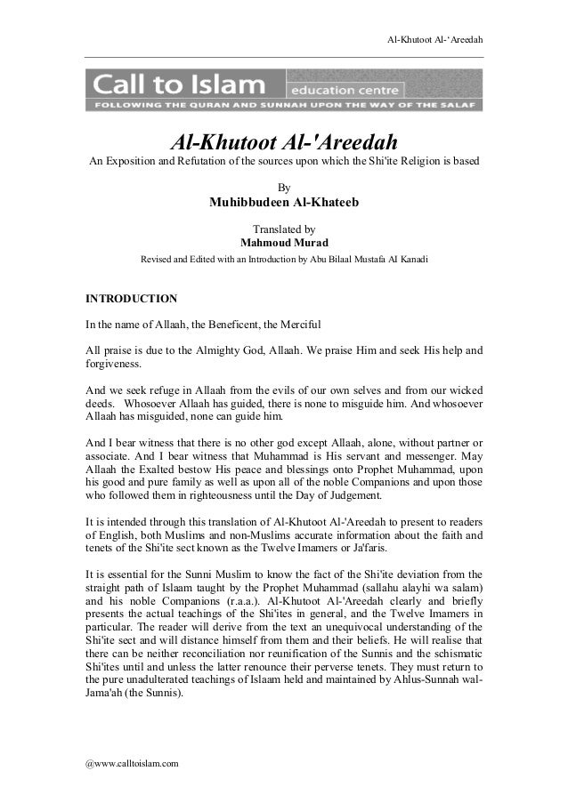 Al-Khutoot Al-'Areedah  Al-Khutoot Al-'Areedah An Exposition and Refutation of the sources upon which the Shi'ite Religion...