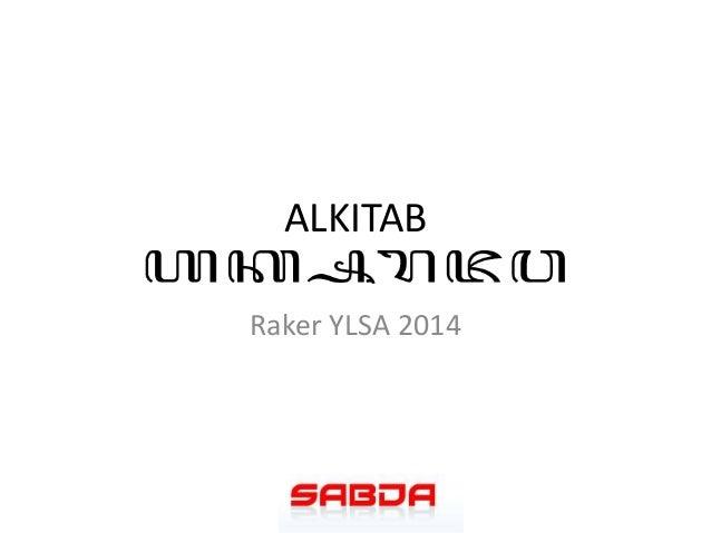 ALKITAB Raker YLSA 2014