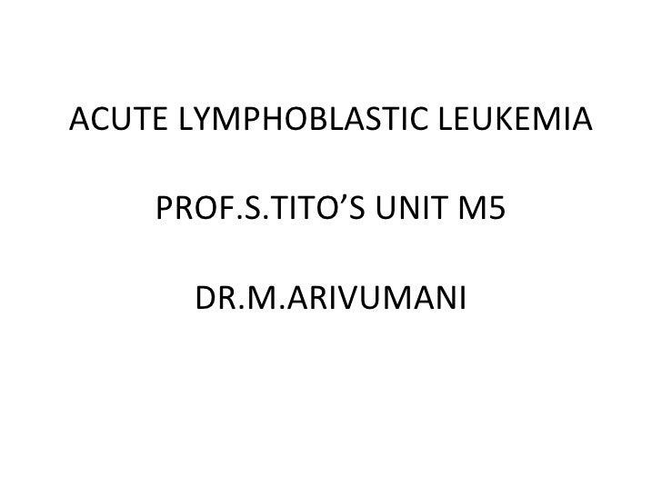 Acute Lymphoblastic Leukaemia