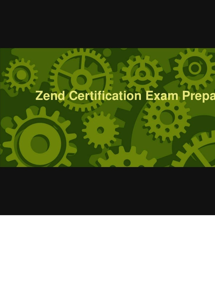 Zend Certification Exam Preparation