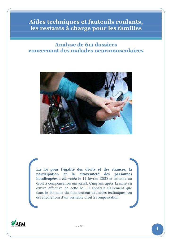 Aides techniques et fauteuils roulants,    les restants à charge pour les familles            Analyse de 611 dossiers    c...