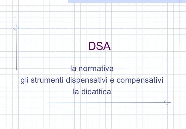 DSA la normativa gli strumenti dispensativi e compensativi la didattica