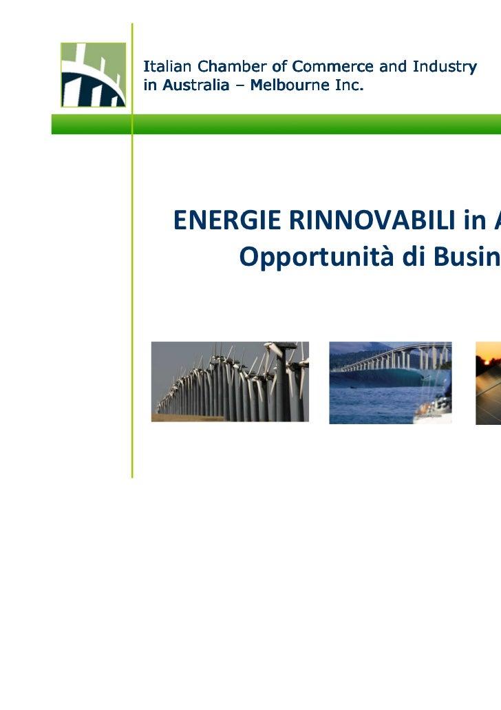Italian Chamber of Commerce and Industryin Australia – Melbourne Inc.   ENERGIE RINNOVABILI in Australia       Opportunità...