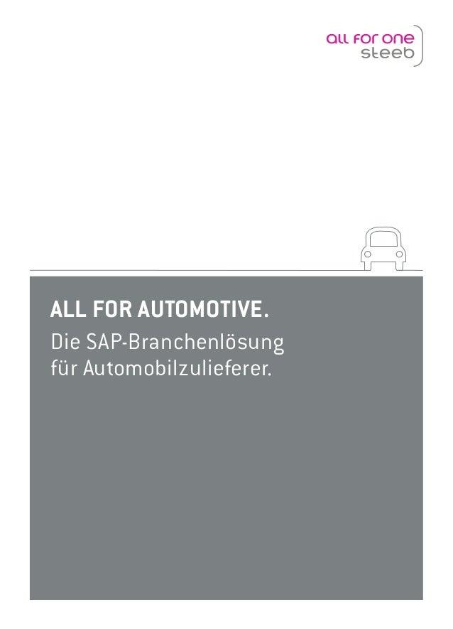 ALL FOR AUTOMOTIVE. Die SAP-Branchenlösung für Automobilzulieferer.