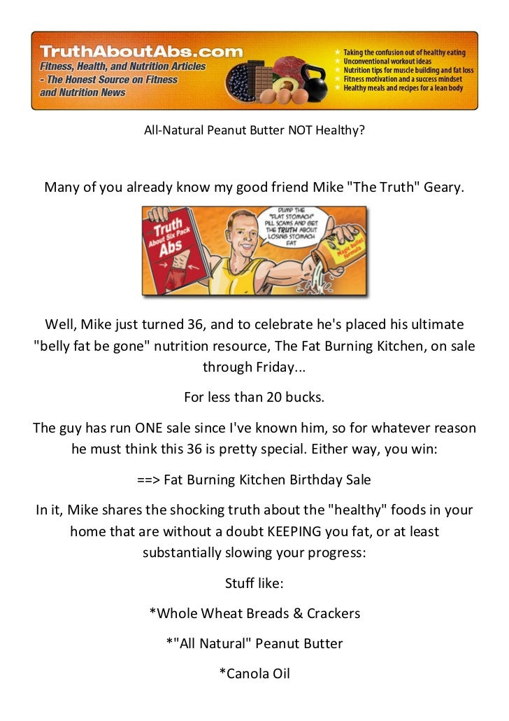 "All-Natural Peanut Butter NOT Healthy? Many of you already know my good friend Mike ""The Truth"" Geary.  Well, Mike just tu..."