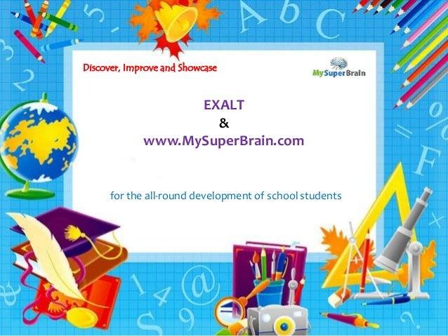 swww MySuperBrain.com for the all-rounder in every student EXALT & www.MySuperBrain.com for the all-round development of s...