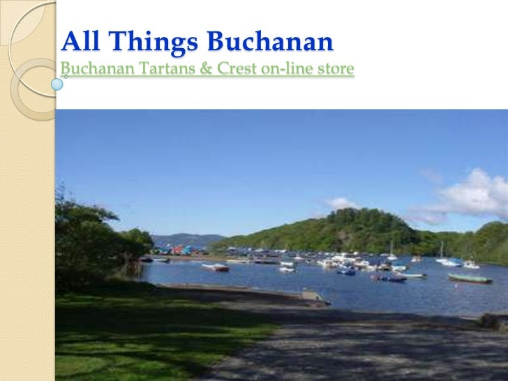 All Things Buchanan