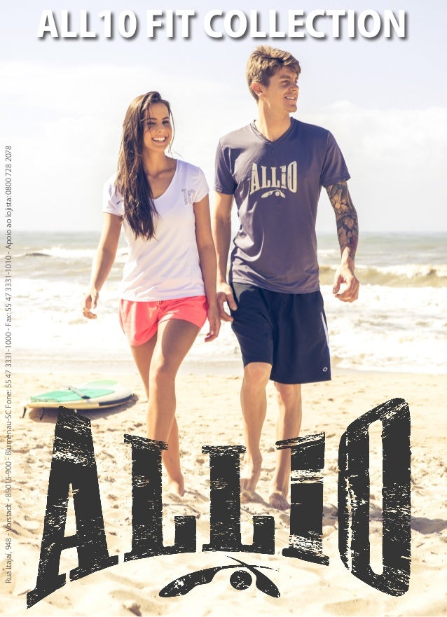 1  ALL10 FIT COLLECTION  Rua Itajaí, 948 - Vorstadt - 89015-900 - Blumenau-SC Fone: 55 47 3331-1000 - Fax: 55 47 3331-1010...