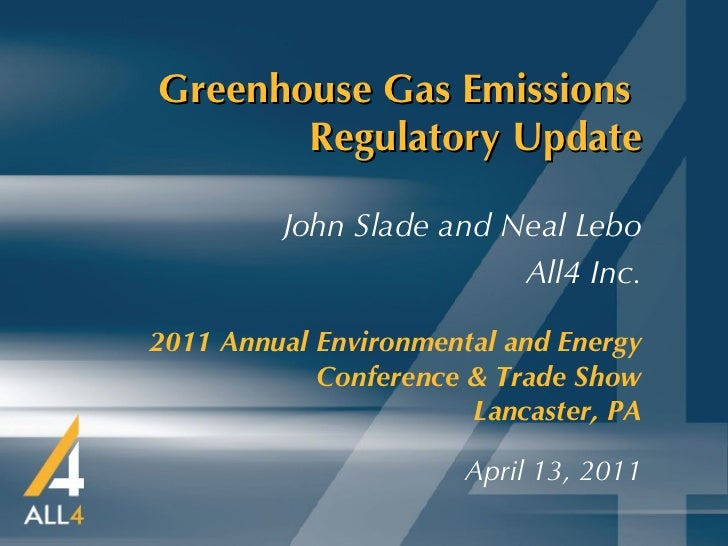 Greenhouse Gas Emissions Regulatory Update