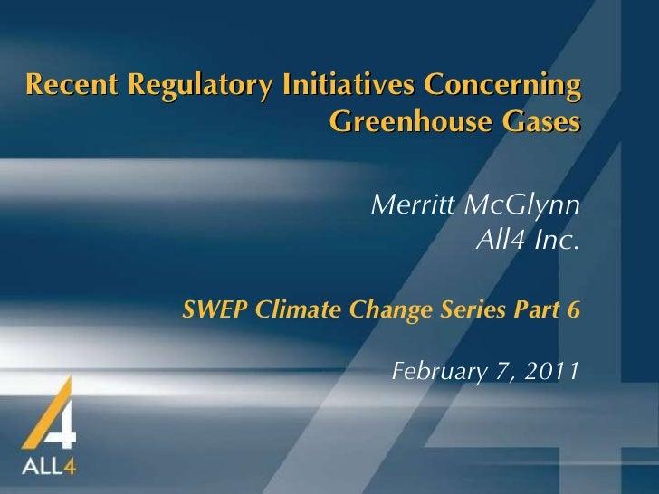 Recent Regulatory Initiatives Concerning Greenhouse Gases