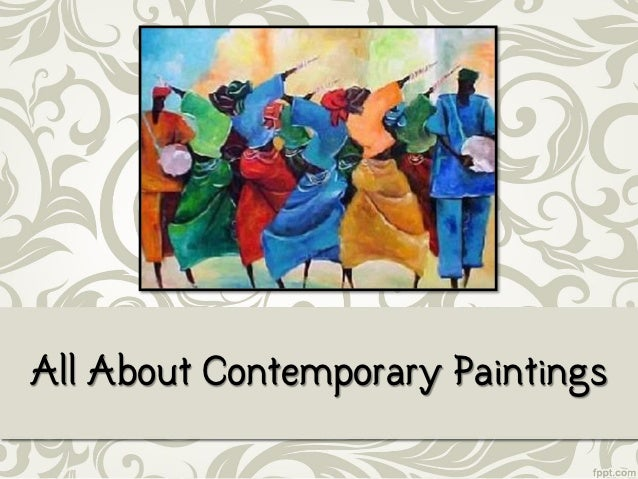 All About Contemporary Paintings