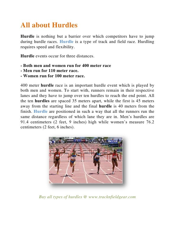 All about Hurdles<br />Hurdle is nothing but a barrier over which competitors have to jump during hurdle races. Hurdle is ...