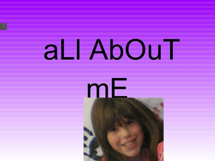 All about me. by maría