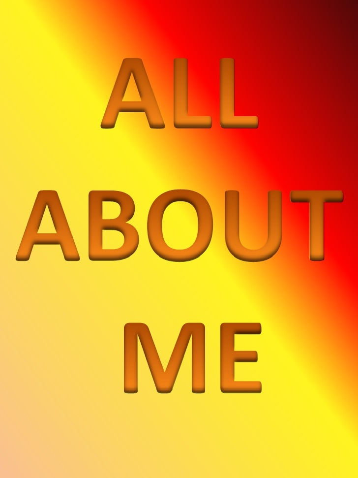ALL ABOUT ME 2