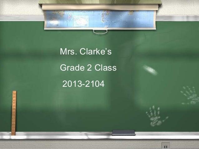 Mrs. Clarke's Grade 2 Class 2013-2104