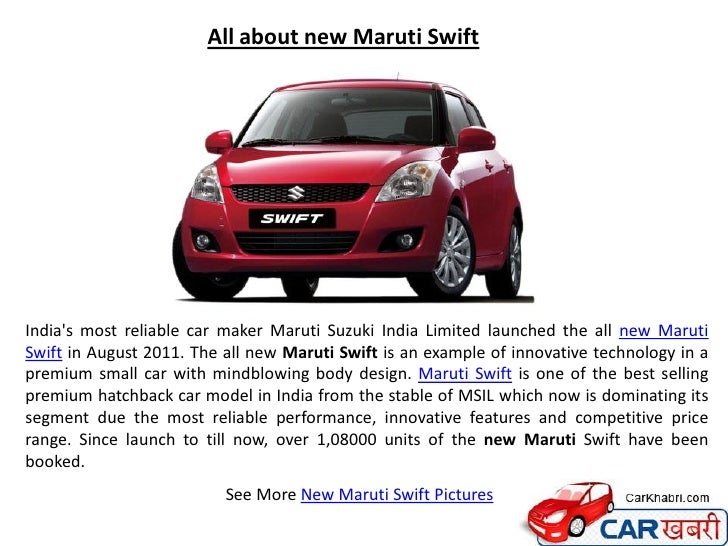 All about new Maruti SwiftIndias most reliable car maker Maruti Suzuki India Limited launched the all new MarutiSwift in A...