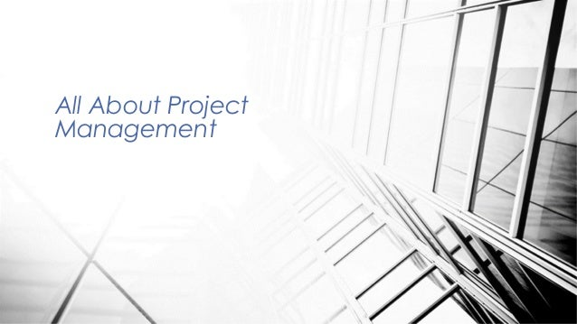 All About ProjectManagement
