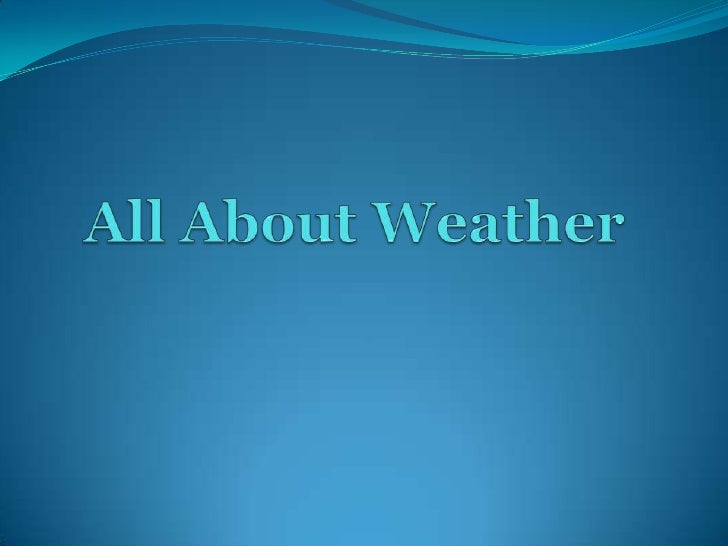 All About Weather<br />
