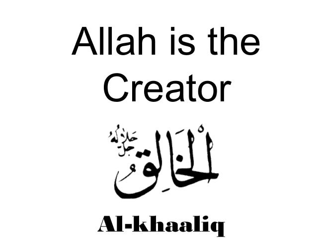 Image result for allah is the creator