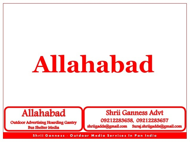 Allahabad Outdoor Advertising Advertisement Branding Outdoor Advertising Advertising Media - Shrii Ganness Advt - Unipole Gantry Hoarding Bus Que Shelter Outdoor Advertising Advertisement