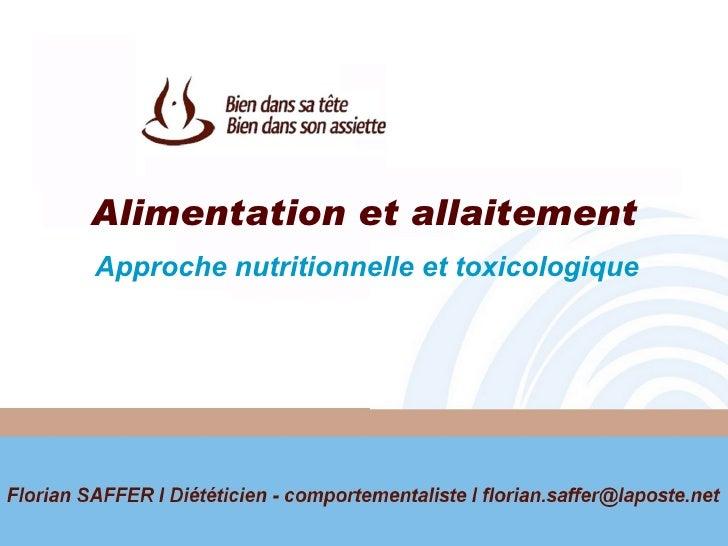 Alimentation et allaitement Approche nutritionnelle et toxicologique
