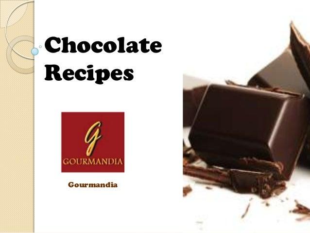 ChocolateRecipes Gourmandia