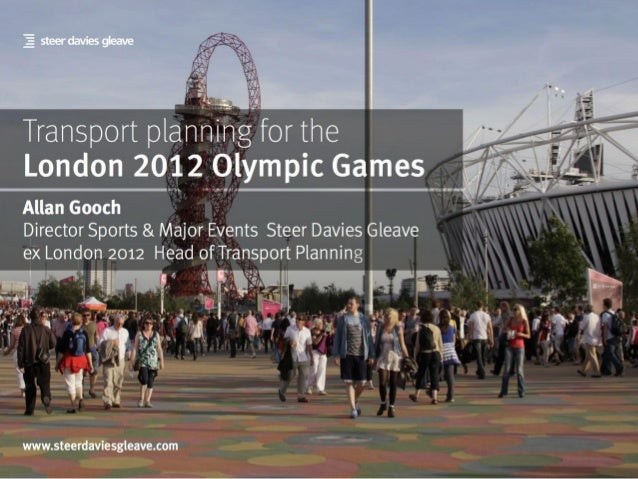Allan Gooch at Shaping Transportation: Transport for the London 2012 Olympic Games